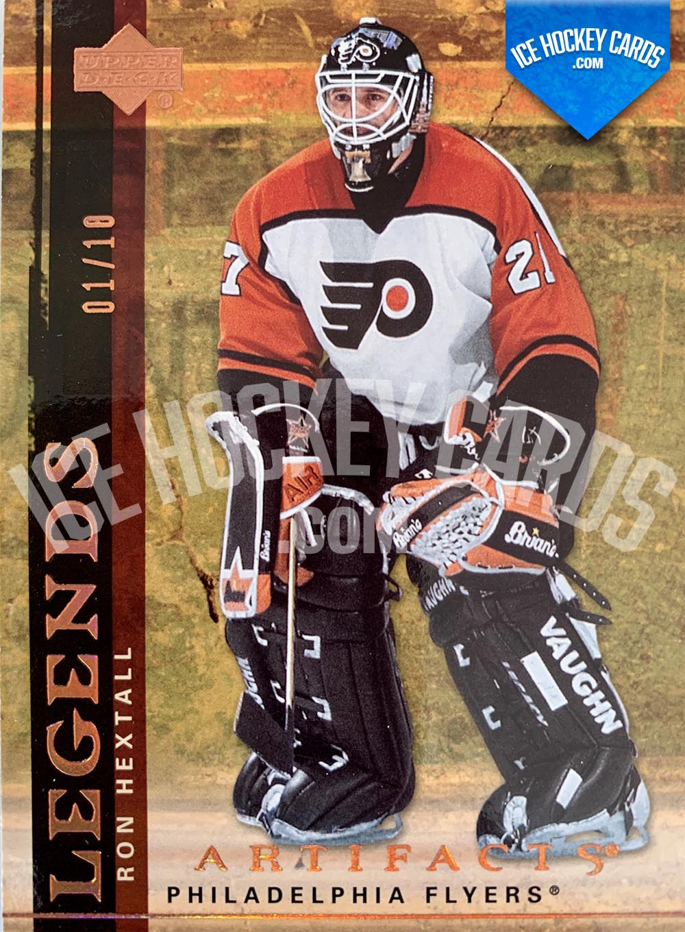 Upper Deck - Artifacts 2007-08 - Ron Hextall Legends Card # to 10 RARE