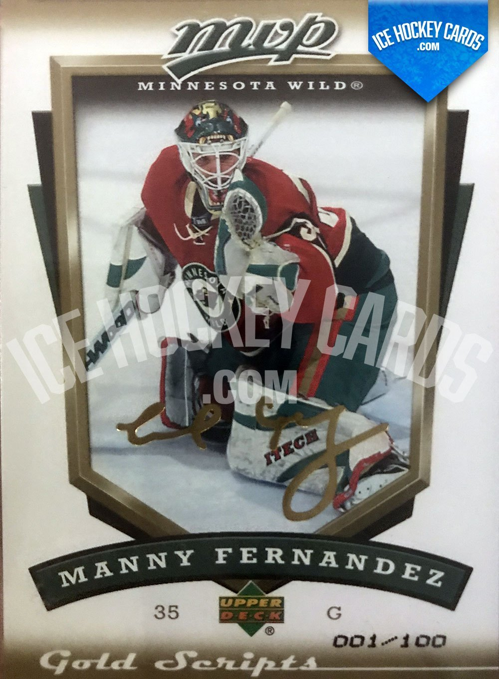 Upper Deck - MVP 06-07 - Manny Fernandez Gold Scripts Card 1 of 100 FIRST OF SET