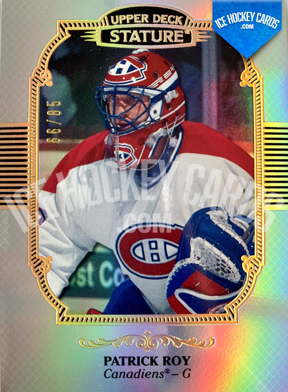 Upper Deck - Stature 2019-20 - Patrick Roy The Alumni Base Legend Card # to 85