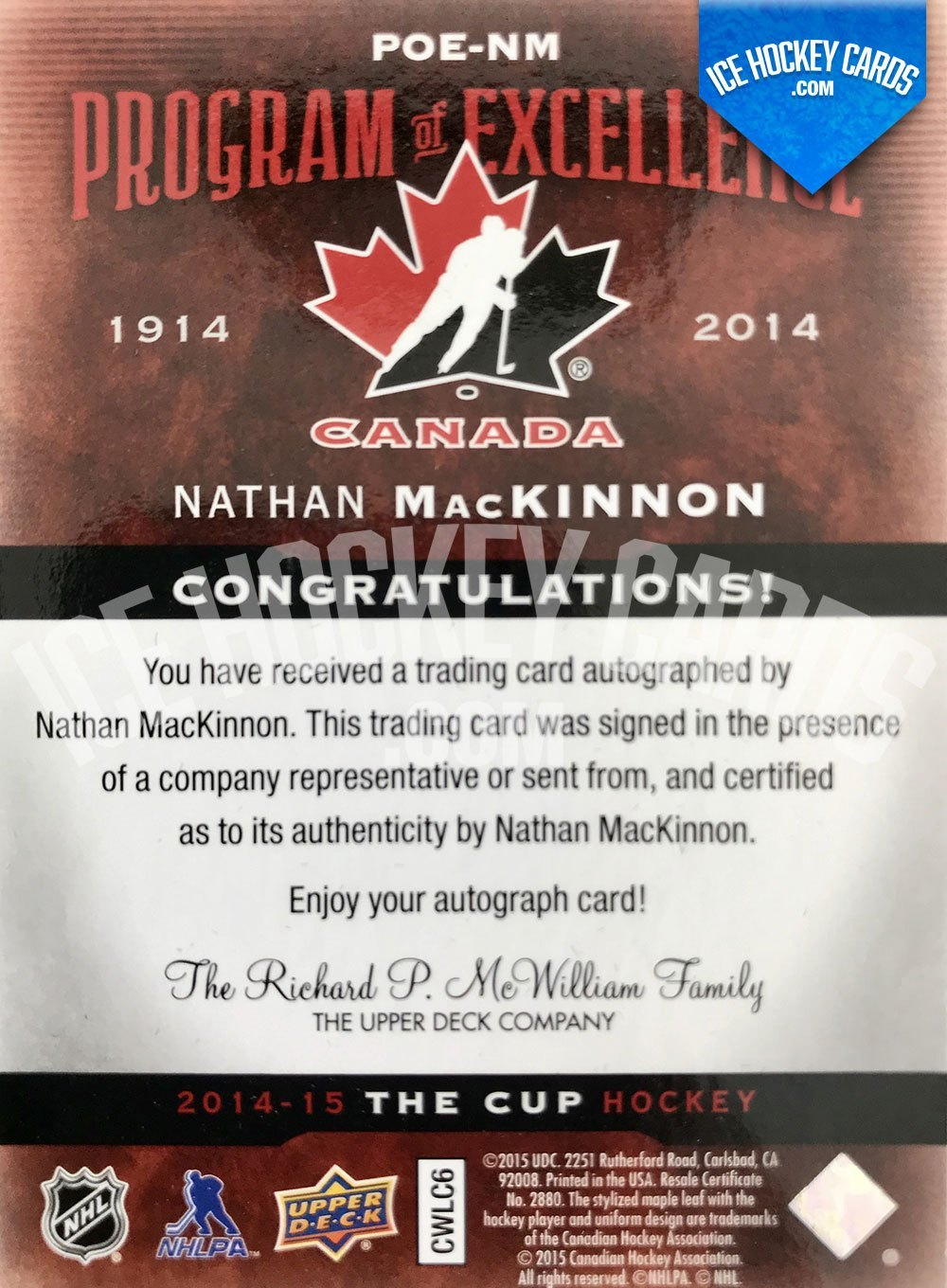 Upper Deck - The Cup 2014-15 - Nathan MacKinnon Program of Excellence Team Canada Autograph # 10 of 10 back RARE