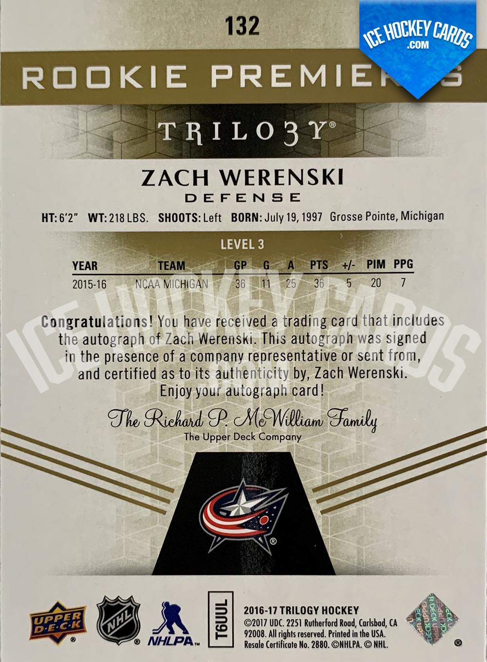 Upper Deck - Trilogy 2016-17 - Zach Werenski Rookie Premieres Inscripted Autograph Rookie Card # to 49 RARE back